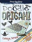 Zen Doodle Origami by Carolyn Scrace (Paperback, 2016)
