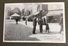 CPA. LES PETITS MÉTIERS PARISIENS. 75 - Le Marchand de plaisir.Chocolat Lombart.