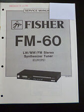 Original Service Manual Fisher Synthesizer Tuner FM-60
