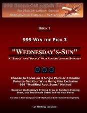999 Win the Pick 3: Wednesday's-Sun : A Single and Double Pair Finding...
