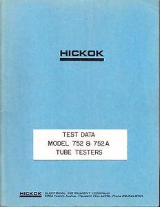 HICKOK TEST DATA FOR MODEL 752 TUBE TESTER