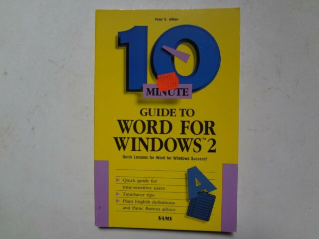 10 Minute Guide To Word For Windows 2 by P Aitken