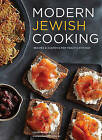 Modern Jewish Cooking: Recipes & Customs for Todays Kitchen by Leah Koenig (Hardback, 2015)