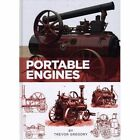 Portable Engines by Trevor Gregory (Hardback, 2014)