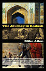 The Journey to Kailash by Mike Allen (Paperback, 2008)