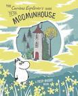 The Curious Explorer's Guide to the Moominhouse von Tove Jansson (2016, Gebundene Ausgabe)