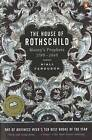 The House of Rothschild: Money's Prophets 1798-1848 by Niall Ferguson (Paperback, 1999)