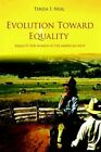 Evolution Toward Equality Equality for Women in The American West 9780595387021