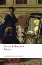 Pamela: Or Virtue Rewarded (Oxford World's Classics) by Richardson, Samuel