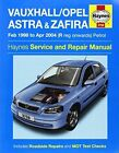 Vauxhall/Opel Astra & Zafira Petrol Service and Repair Manual by Haynes Publishing Group (Paperback, 2014)