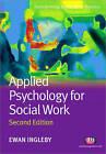 Applied Psychology for Social Work by Ewan Ingleby (Paperback, 2010)