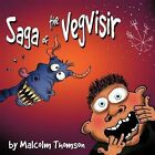 Saga of the Vegvisir by Malcolm Thomson (Paperback, 2012)