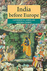 India Before Europe by Cynthia Talbot, Catherine B. Asher (Paperback, 2006)