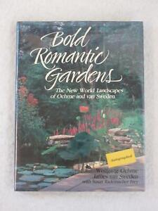 SIGNED Wolfgang Oehme James van Sweden BOLD ROMANTIC GARDENS Acropolis 1991