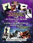 The Authentic Book of Ultra-Terrestrial Contacts: From the Secret Alien Files of UFO Researcher Timothy Green Beckley by Timothy Green Beckley (Paperback / softback, 2012)