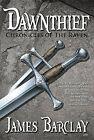 Dawnthief by James Barclay (Paperback / softback, 2009)
