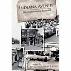 Indiana Avenue Black Entertainment Boulevard 9781438928265 Bolden Paperback