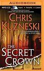 The Secret Crown by Chris Kuzneski (CD-Audio, 2015)