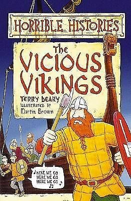 """""""AS NEW"""" Terry Deary, The Vicious Vikings : ( Horrible Histories ) Book"""