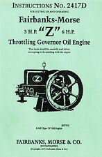 Fairbanks Morse 3hp Amp 6hp Z Gas Oil Engine Motor Hit Miss Book Manual 2417d Fuel