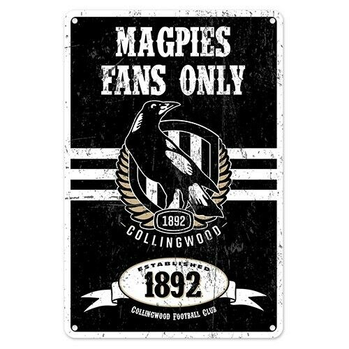 COLLINGWOOD AFL Retro Metal Sign Tin Wall Sign MAGPIES FANS ONLY Bar Gift