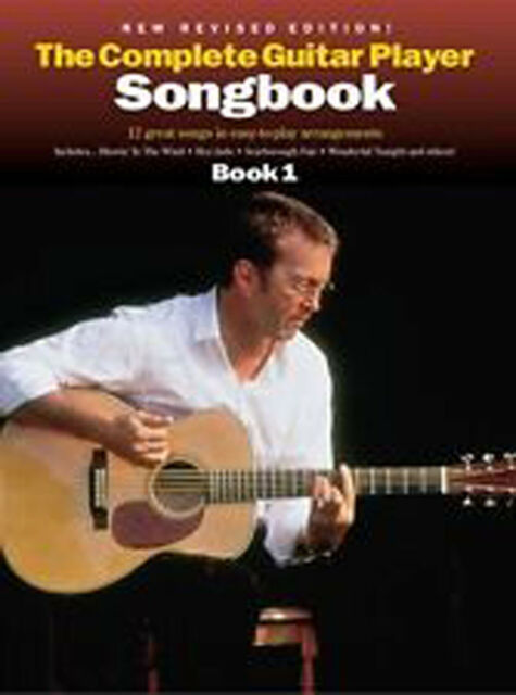 The Complete Guitar Player Songbook Music 1 Easy To Play Revised Edition B58