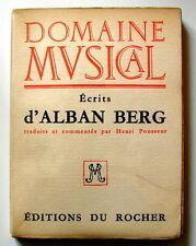 ÉCRITS D'ALBAN BERG  Traduits et commentés par Henri Pousseur