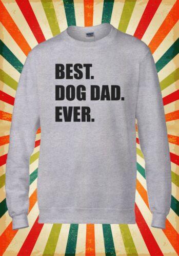 Meilleur chien père jamais Drôle Cool Rétro Hommes Femmes Unisexe Top Sweat À Capuche Sweat 2382