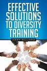 Effective Solutions to Diversity Training by Jerry Hilliard (Paperback / softback, 2014)