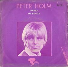 DISCO 45 Giri   Peter Holm  – Monia / My Prayer
