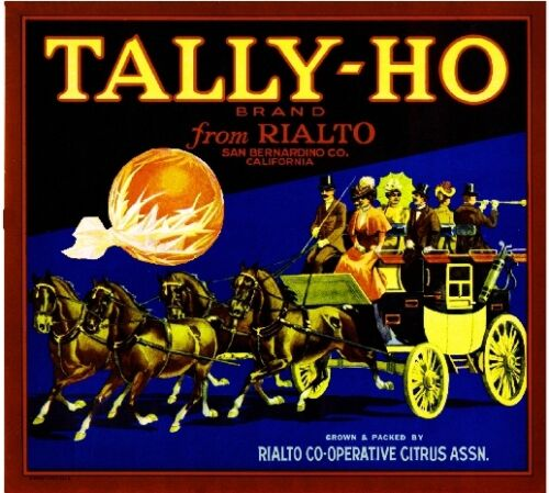Rialto Tally-Ho Carriage Stage Coach Orange Citrus Fruit Crate Label Art Print