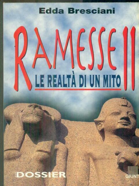 RAMESSE II  BRESCIANI EDDA GIUNTI EDITORE 1998 STORIA DOSSIER