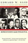 Representations of the Intellectual: The 1993 Reith Lectures by Edward W. Said (Paperback, 1996)