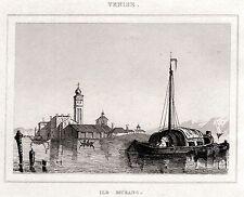 VENEZIA: ISOLA DI MURANO. Regno Lombardo-Veneto. ACCIAIO. Stampa Antica. 1838