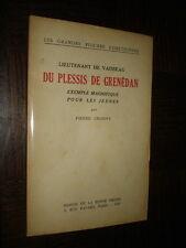 LIEUTENANT DE VAISSEAU DU PLESSIS DE GRENEDAN - P. Croidys 1943