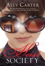 Ally Carter~HEIST SOCIETY~SIGNED 1ST/DJ~NICE COPY