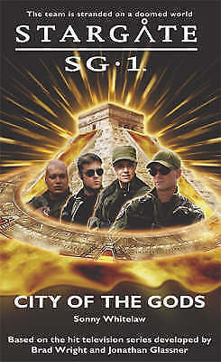 1 of 1 - Stargate SG-1: City of the Gods, By Whitelaw, Sonny,in Used but Acceptable condi