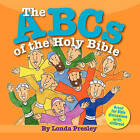 The ABCs of the Holy Bible by Londa Presley (Paperback / softback, 2010)