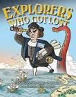 Explorers Who Got Lost by Diane Sansevere-Dreher (Paperback / softback, 2016)