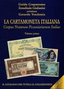 Catalogo Banconote La Cartamoneta Italiana 2017/18 Volume Primo Crapanzano Nc3gzwgs-07224914-101681196