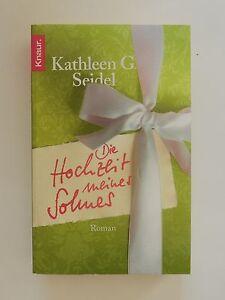 Kathleen-G-Seidel-Die-Hochzeit-meines-Sohnes-Roman-Knaur-Verlag