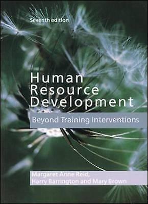 Human Resource Development by Harry Barrington, Mary Brown, Margaret Anne Reid (