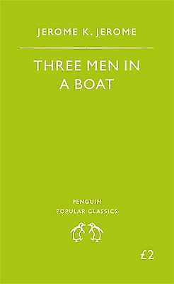 """""""AS NEW"""" Three Men in a Boat, to Say Nothing of the Dog! (Penguin Essentials), J"""
