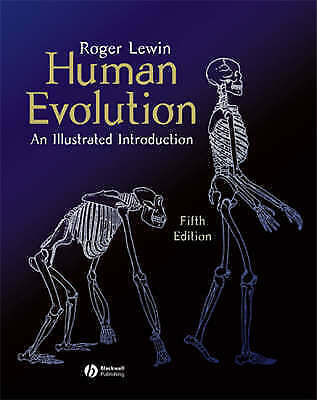 1 of 1 - Human Evolution: An Illustrated Introduction by Roger Lewin Fifth Edition