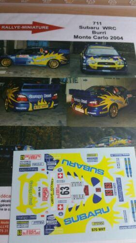 DECALS 1//24 REF 711 SUBARU IMPREZA WRC BURRI RALLYE MONTE CARLO 2004 RALLY