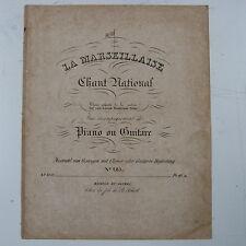 """Antico songsheet la mia """"Marsigliese"""" con pianoforte & CHITARRA ACC. Schott C. 1830"""