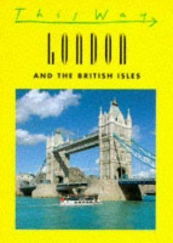 This Way London (This Way Guides) Taucher, Alice, Bernstein, Ken Paperback Used