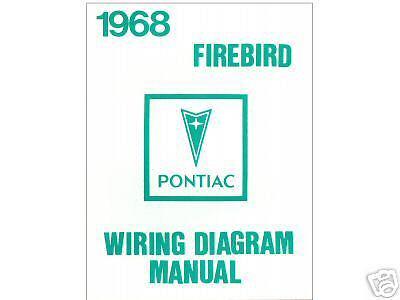 1968 68 FIREBIRD WIRING DIAGRAM MANUAL | eBay