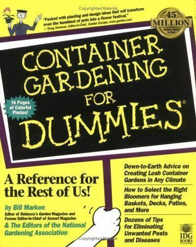 For Dummies Ser Container Gardening For Dummies By Bill Marken 1998 Trade Paperback For Sale Online Ebay