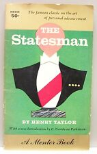 THE STATESMAN by Henry Taylor (intro by Northcote Parkinson) vintage pb 1958 gc